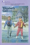 Elizabeth Gail and the Holiday Mystery