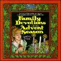 Family Devotions for the Advent Season