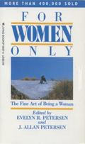 For Women Only The Fine Art of Being a Woman