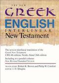 New Greek-English Interlinear New Testament A New Interlinear Translation of the Greek New T...