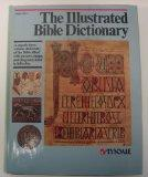 The Illustrated Bible Dictionary (Volume 1 : Aaron - Golan)