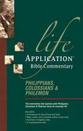 Life Application Bible Commentary Philippians Colossians and Philemon