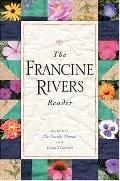 The Francine Rivers Reader