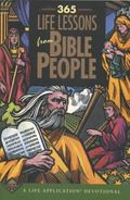 365 Life Lessons from Bible People A Life Application Devotional
