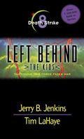 Death Strike (Left Behind: The Kids) (Vol 8)