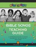 Kidz Tunz Bible Songs Teaching Guide A Comprehensive Guide to Helping Children Get the Most ...