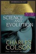 Science and Evolution Developing a Christian Worldview of Science and Evolution