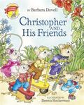 Christopher and His Friends