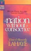 A Nation Without a Conscience - Beverly LaHaye
