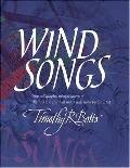 Windsongs - Timothy R. Botts - Hardcover