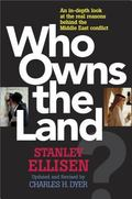 Who Owns the Land The Arab-Israeli Conflict