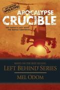 Apocalypse Crucible The Earth's Last Days The Battle Continues