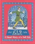 Elf A Short Story of a Tall Tale