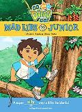Go, Diego, Go! Mad Libs Junior