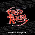 The Official Racing Book (Speed Racer Series)