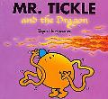Mr. Tickle and the Dragon (Mr.Men and Little Miss Series)
