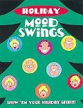 Holiday Mood Swings