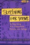 Stepliving for Teens: Getting Along with Stepparents, Parents, and Siblings (Plugged In)