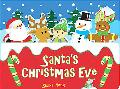 Santa's Christmas Eve (Salina Yoon Books)