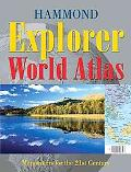 Hammond Explorer World Atlas Mapmakers For The 21st Century