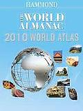 Hammond The World Almanac 2010 World Atlas (Hammond Atlas of the World)
