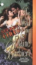 Wild One Secret Fires