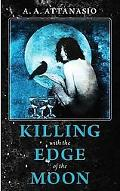 Killing With the Edge of the Moon