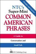Ntc's Super-Mini Common American Phrases