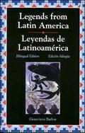 Legends from Latin America/Leyendas Latino Americans