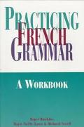 Practicing French Grammar A Workbook