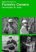 Opportunities in Forestry Careers