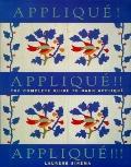 Applique! Applique! Applique!: The Complete Guide to Hand Applique - Laurene Sinema - Paperback