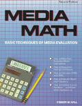 Media Math: Basic Techniques of Media Evaluation - Robert W. Hall - Hardcover - 2nd Edition