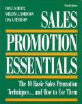 Sales Promotion Essentials The 10 Basic Sales Promotion Techniques... and How to Use Them