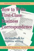 How to Write First-Class Business Correspondence The Handbook for Business Writing