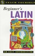 Beginner's Latin: An Easy Introduction - G. D. A. Sharpley - Paperback