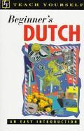 Beginner's Dutch An Easy Introduction