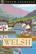 Welsh: A Complete Course For Begginers