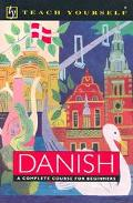 Teach Yourself Danish Complete Course Package