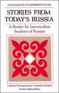 Stories from Today's Russia A Reader for Intermediate Students of Russian
