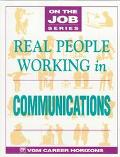 Real People Working in Communications