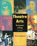 Theatre Arts The Dynamics of Acting