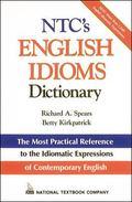 Ntc's English Idioms Dictionary