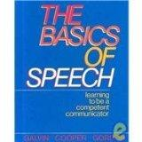 Basics of Speech: Learning to Be a Competent Communicator
