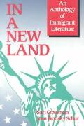 In a New Land An Anthology of Immigrant Literature