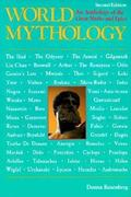 World Mythology An Anthology of the Great Myths and Epics