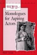 Book of Monologues for Aspiring Actors