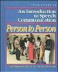 Person to Person An Introduction to Speech Communication
