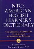 Ntc's American English Learner's Dictionary The Essential Vocabulary of American Language an...
