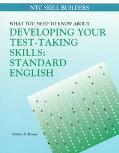 What You Need to Know About Developing Your Test-Taking Skills Standard English